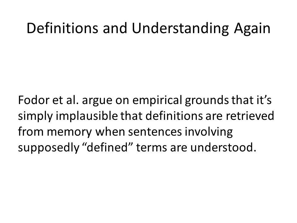 Definitions and Understanding Again Fodor et al.