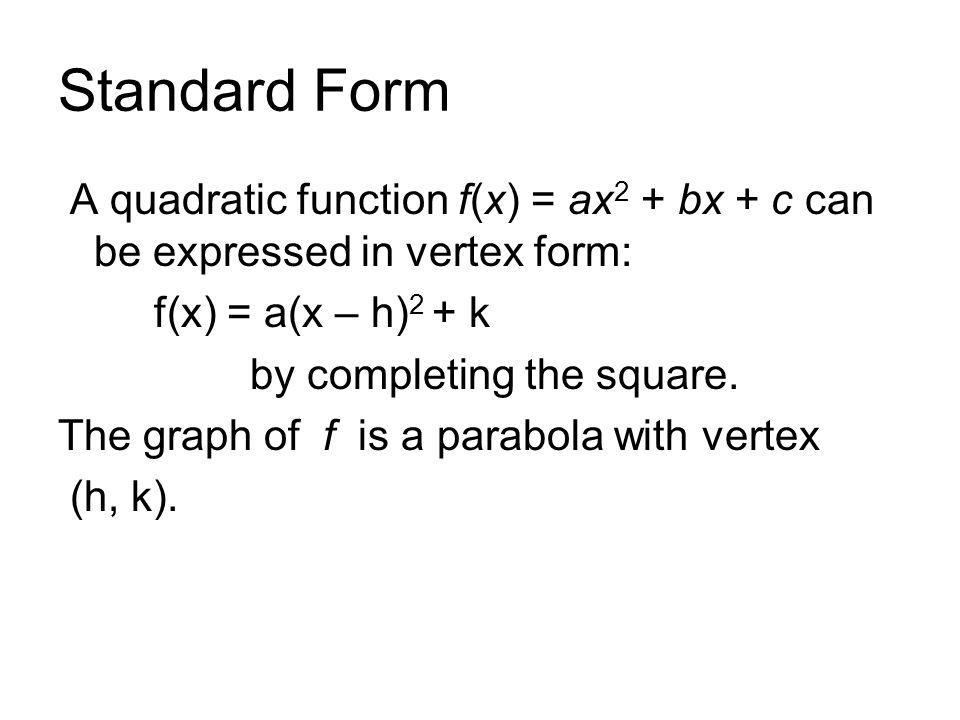 Sec 2.5 Quadratic Functions Maxima and Minima Objectives: Express ...