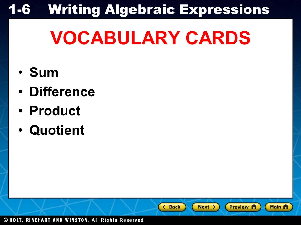 Holt CA Course 1 1-6Writing Algebraic Expressions AF1.2 Write and ...
