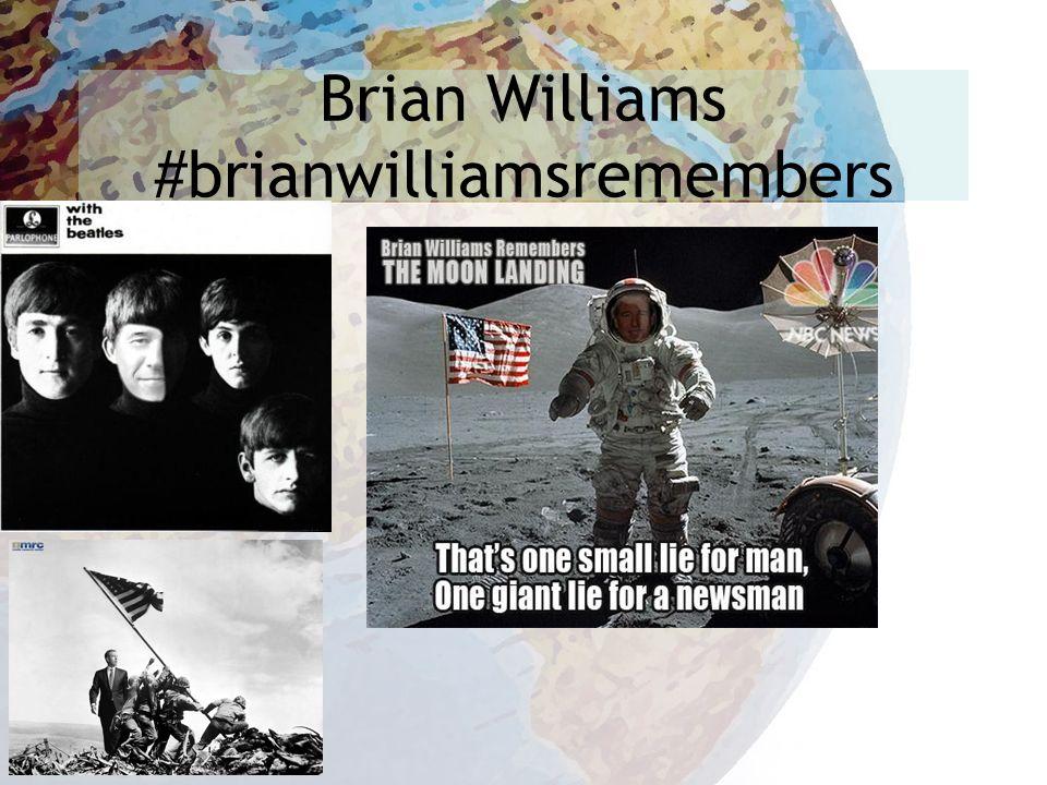 Brian Williams #brianwilliamsremembers