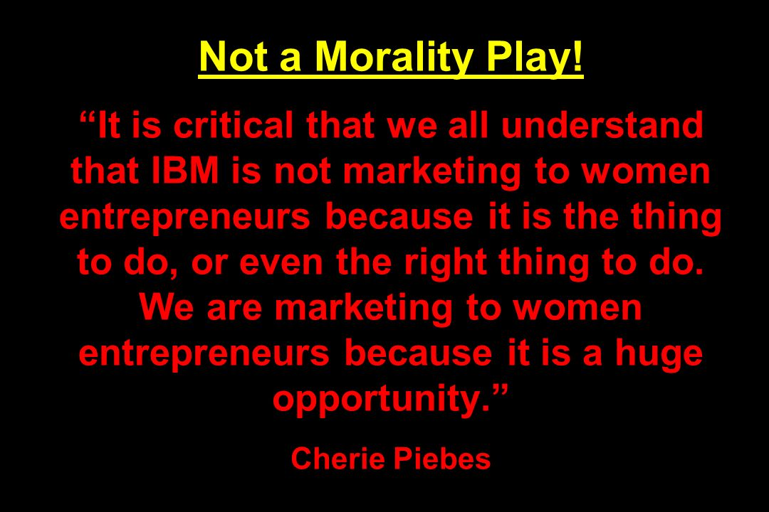 Not a Morality Play.
