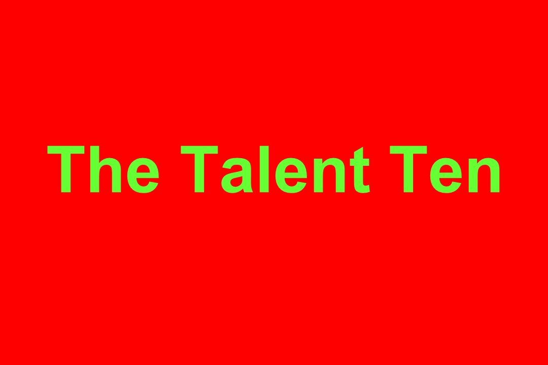 The Talent Ten