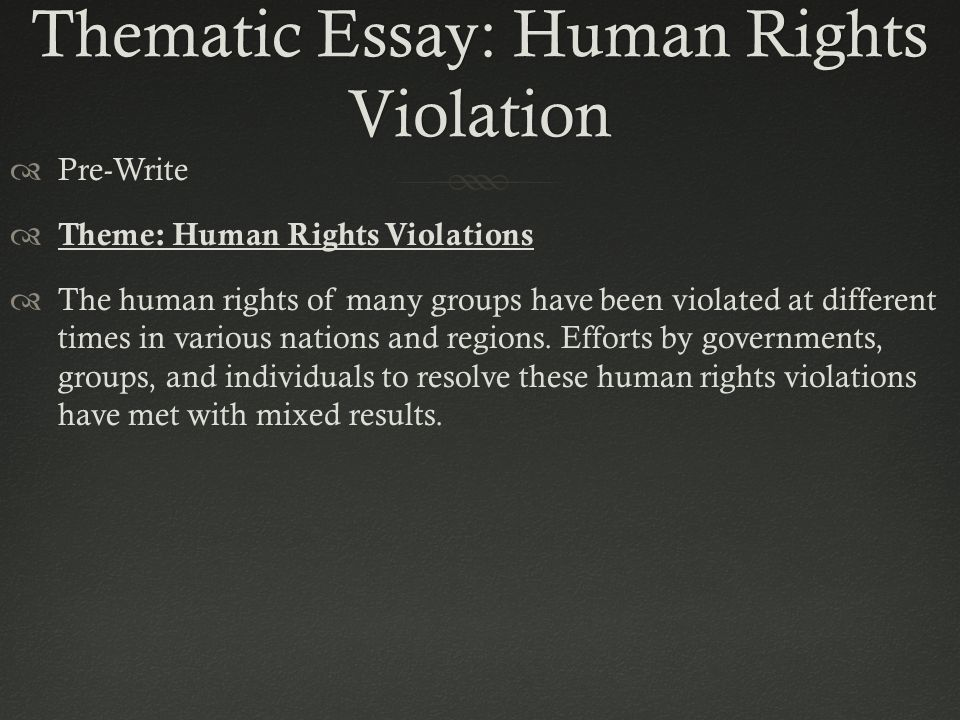 human right violations essay Here is the full description and full essay about the list of human rights violation in india, essay, pdf education.