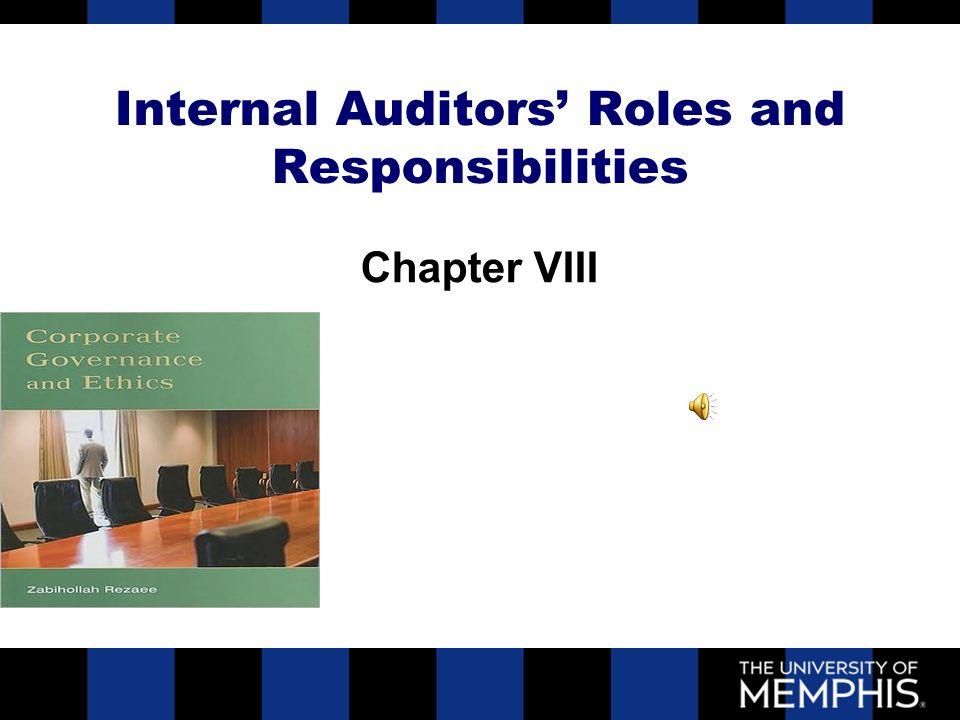 2 internal auditors roles and responsibilities chapter viii internal auditors roles and responsibilities