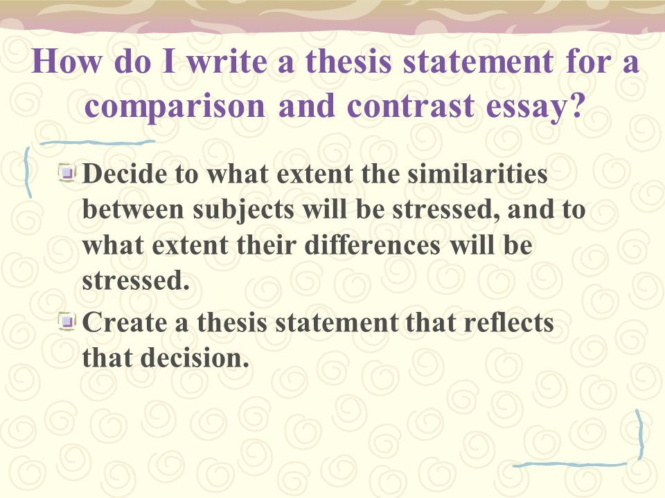 how do you write a good comparison and contrast essay