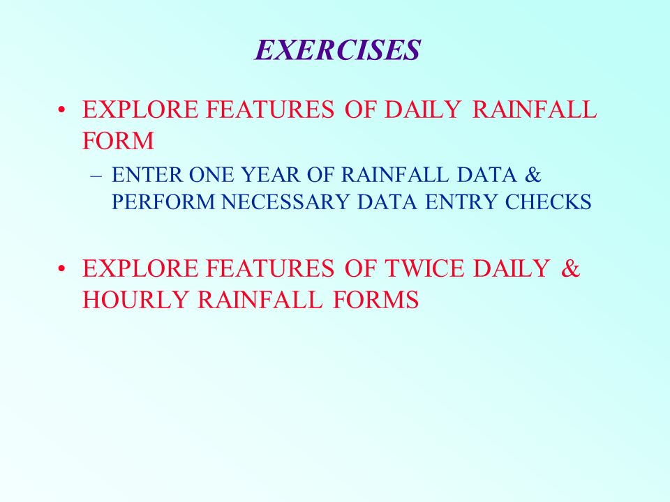 RAINFALL DATA ENTRY - IMPORTANT POINTS DATA ENTRY - FIRST STEP ...