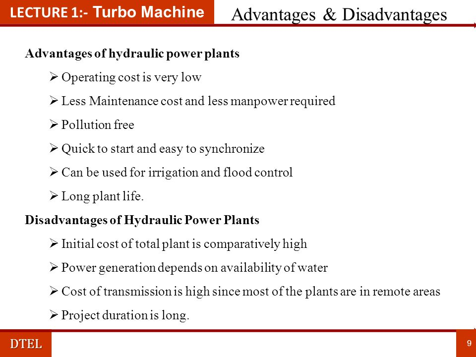 LECTURE 1:- Turbo MachineDTEL General layout of Hydro-Power Plant 8