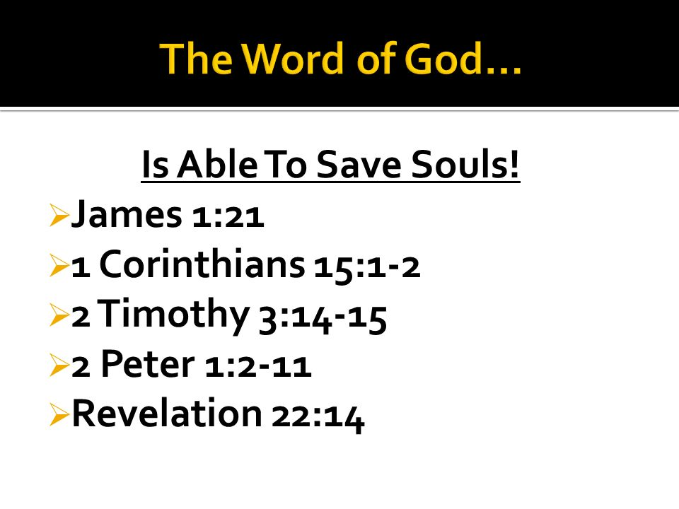 Is Able To Save Souls.