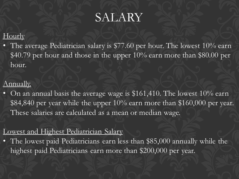 salary hourly the average pediatrician salary is 7760 per hour