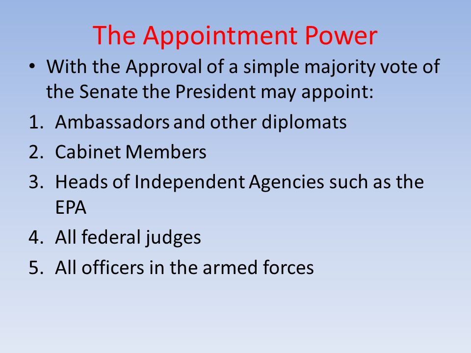 Presidential Power The Presidency is called the most powerful ...