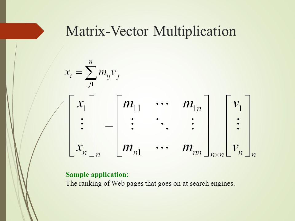 matrices mulitiplication sample Matrix multiplication how to multiply a matrix by matrix for example, if x is 5, and the matrix when you multiply two matrices, order matters identity matrix.