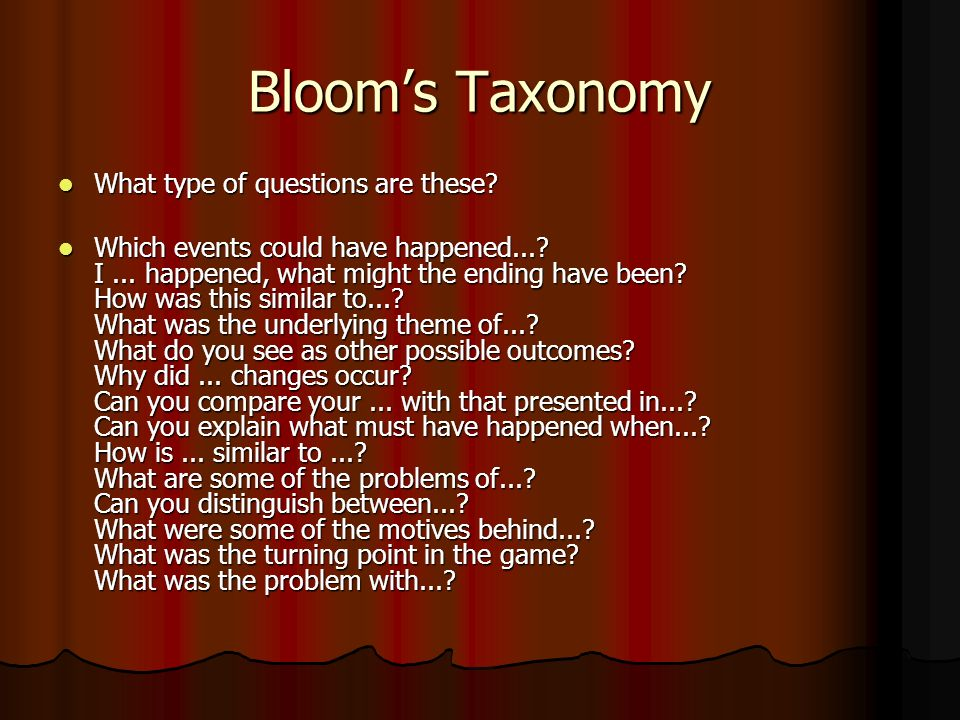 Bloom's Taxonomy What type of questions are these.