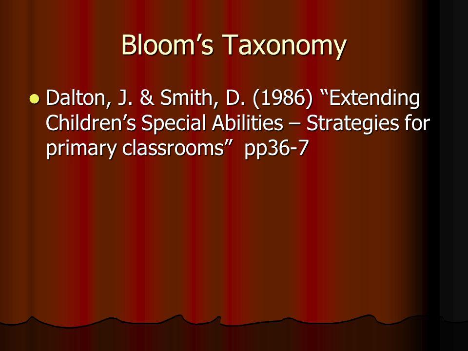 Bloom's Taxonomy Dalton, J. & Smith, D.