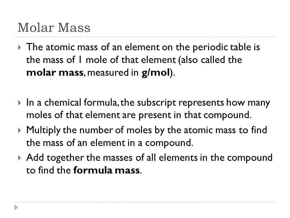 Molar mass moles and molecules 73 using chemical formulas ppt 3 molar mass the atomic mass of an element on the periodic urtaz Choice Image