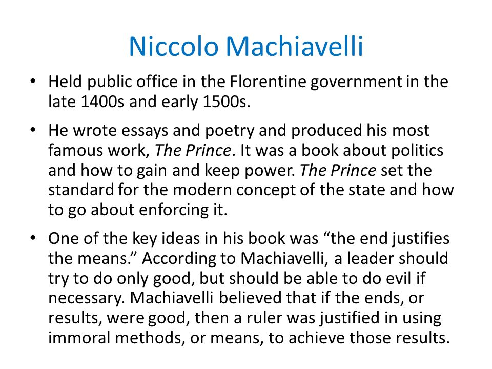 machiavelli essays on human nature Machiavelli's view on human nature the author, niccoló machiavelli, is different from other humanists in his time, because his view on the nature of man.