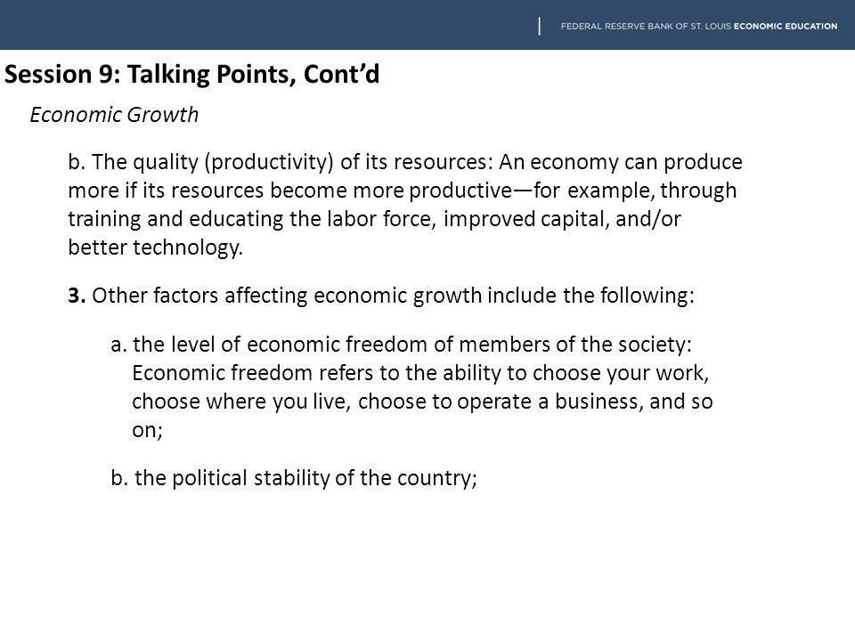Session 9 Economic Growth Talking Points Economic Growth 1