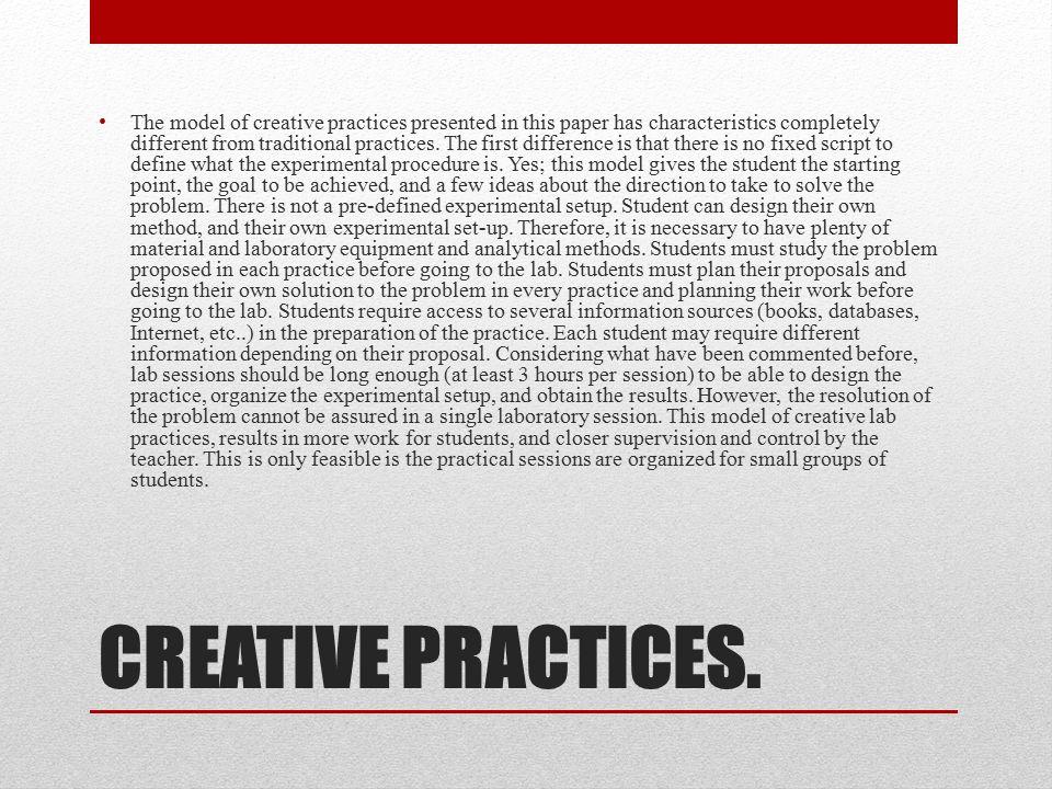 CREATIVE PRACTICES.