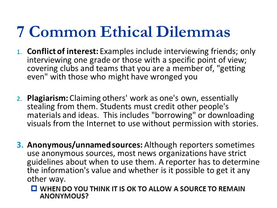 What are some examples of ethical diemmas?