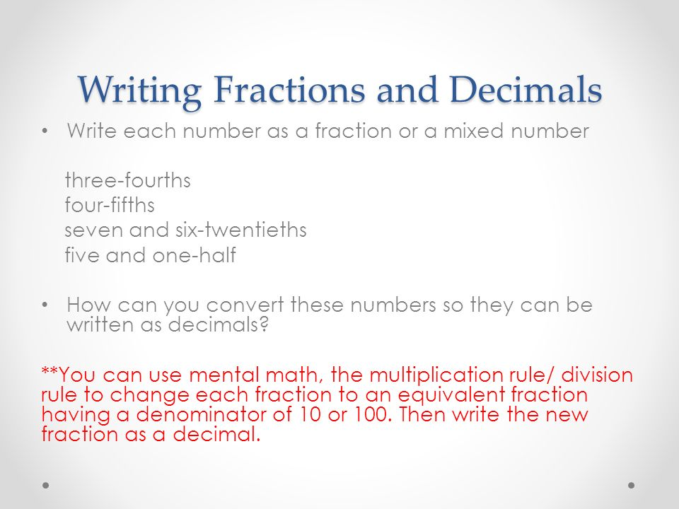 5.5 Fractions and Decimals: Part 1 Tuesday, November 19, ppt download