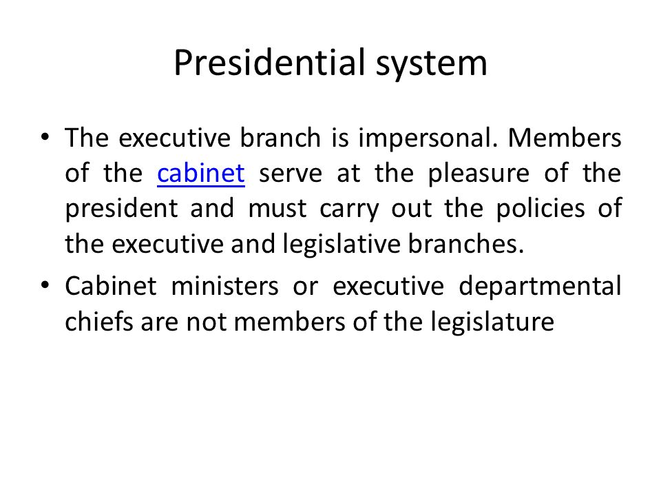 Differences between parliamentary and presidential government What ...