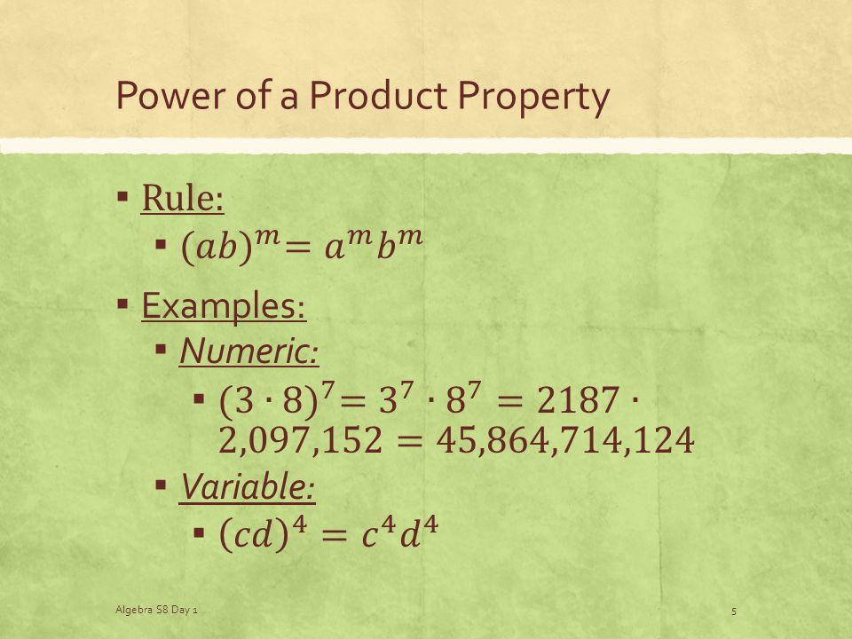 Power of a Product Property Algebra S8 Day 15