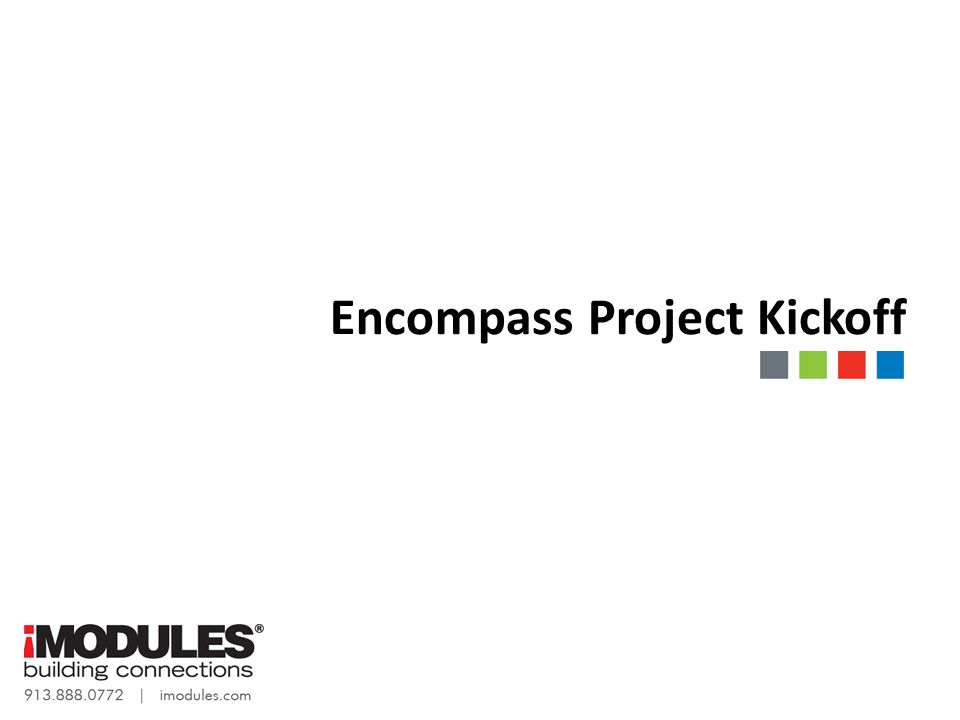 encompass project kickoff. agenda introductions overview of client, Powerpoint templates