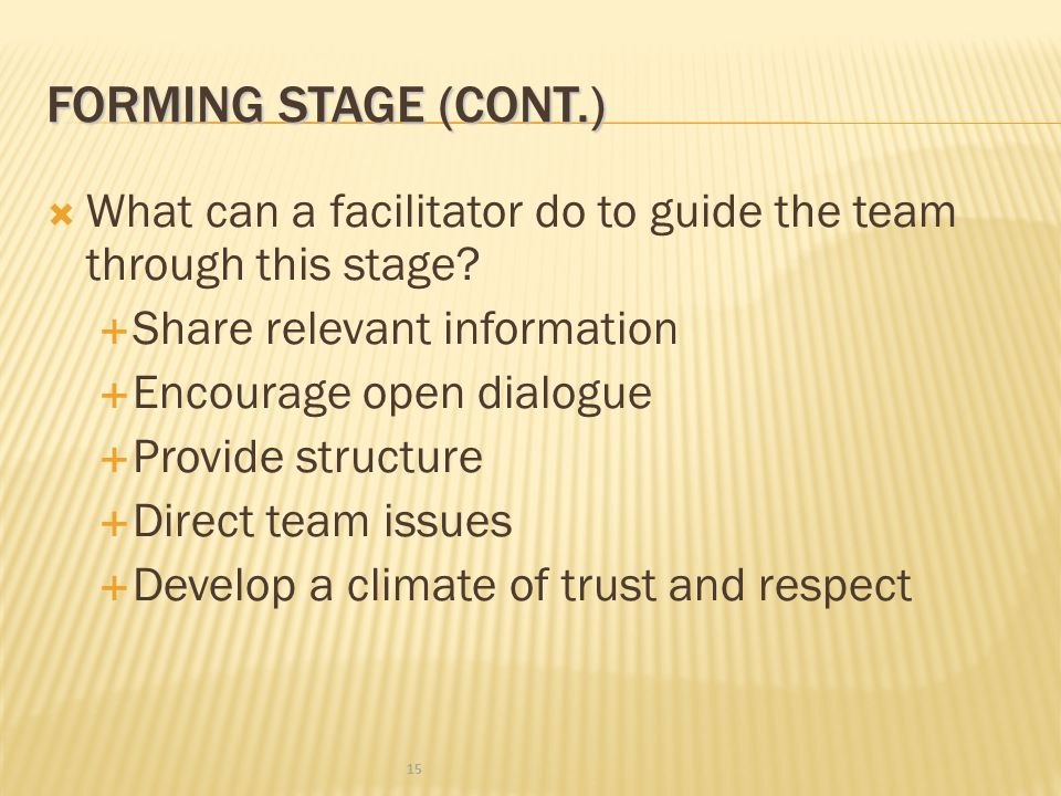 FORMING STAGE (CONT.)  Do I want to be part of this team.