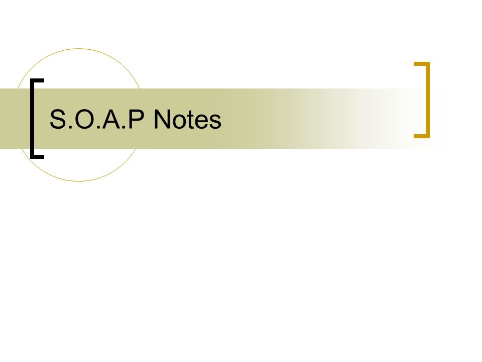 s.o.a.p notes. objectives discuss the importance of written, Presentation templates