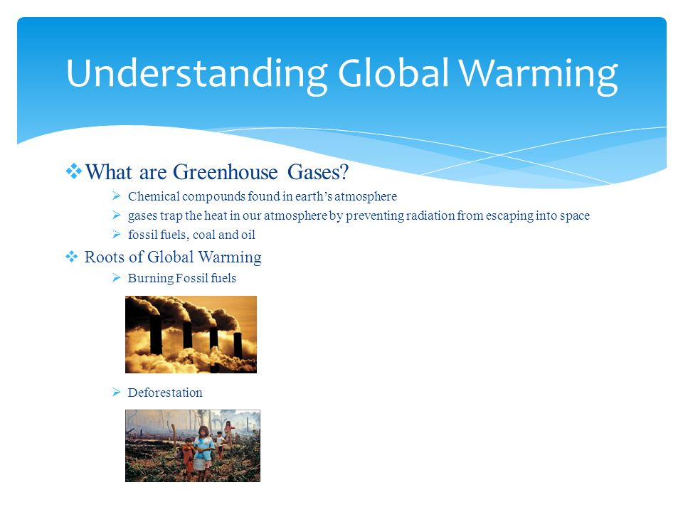  What are Greenhouse Gases.