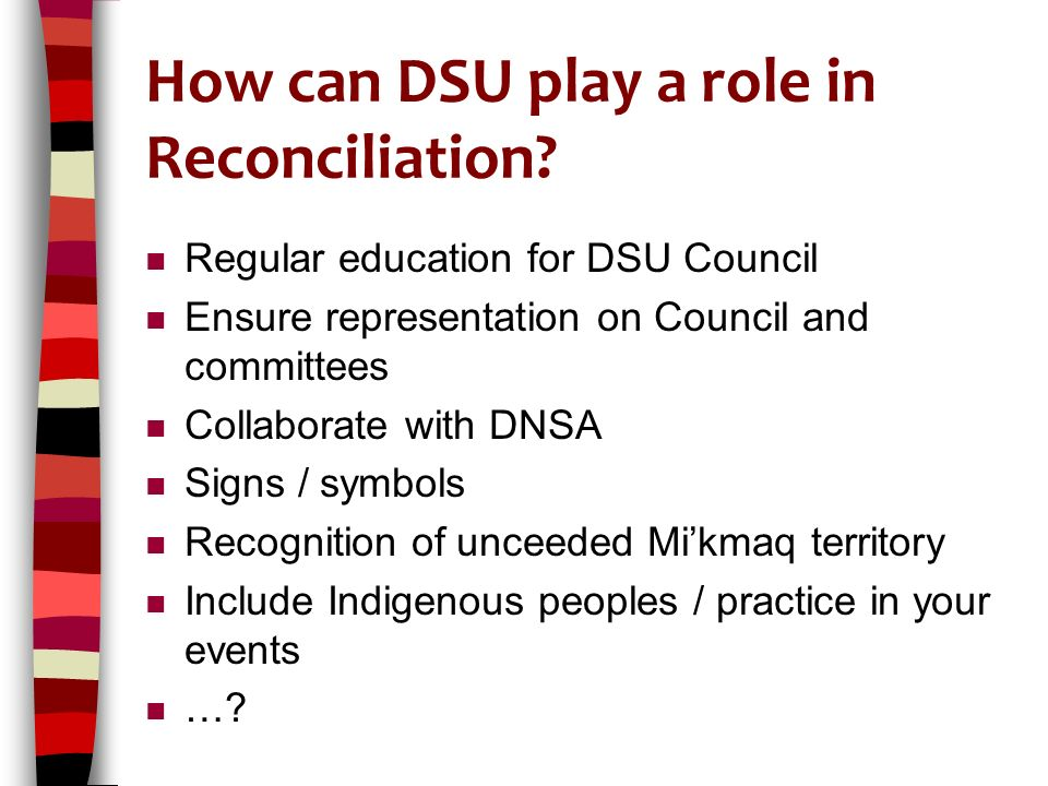 How can DSU play a role in Reconciliation.