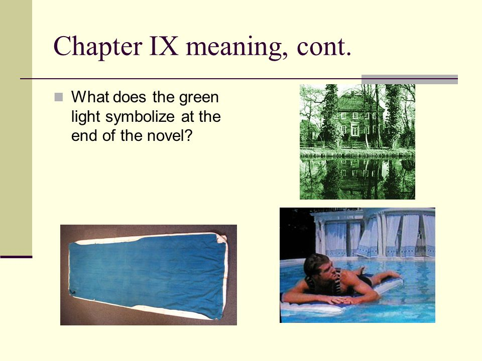 what would the green light symbolize