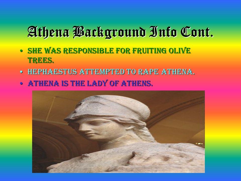 Athena Background Info Cont.
