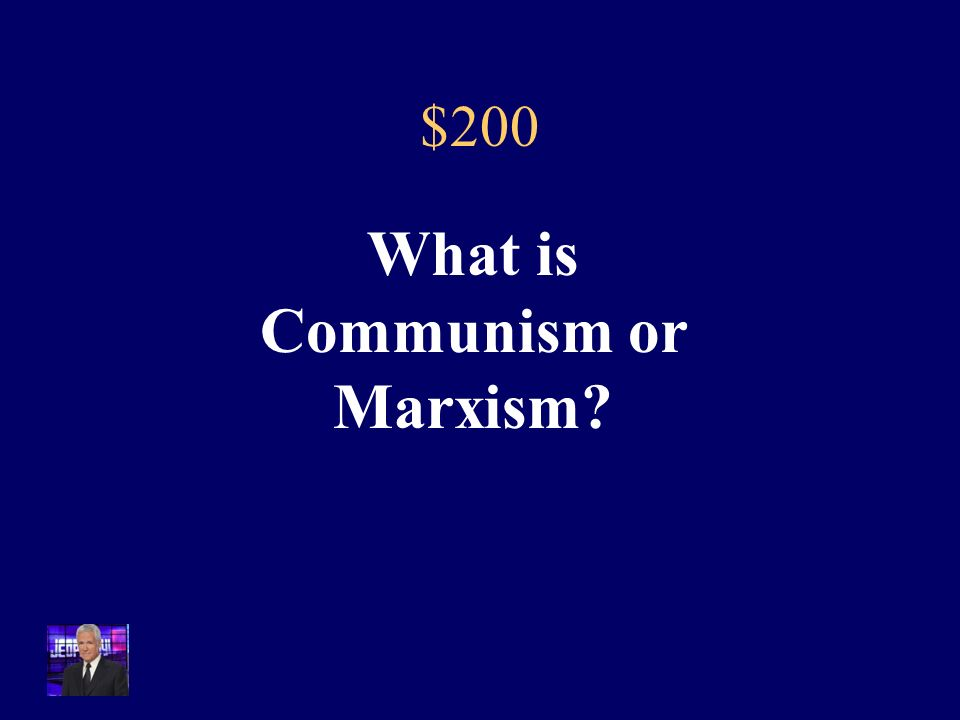 $200 In 1858, Karl Marx published his ideas which proposed this economic idea