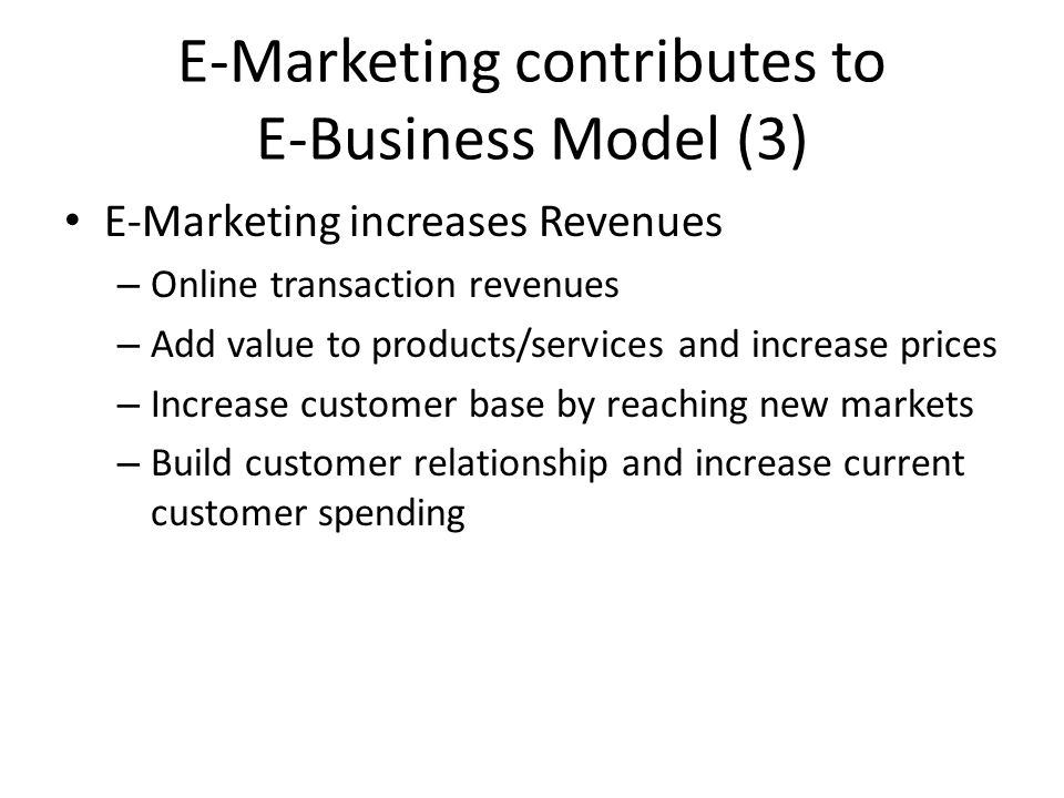 E-Business Model Level of Commitment to e-Business Level of Business Impact Activity Efficiency – cost reduction Business Process Effectiveness – customer retention Enterprise Business Transformation Pure Play
