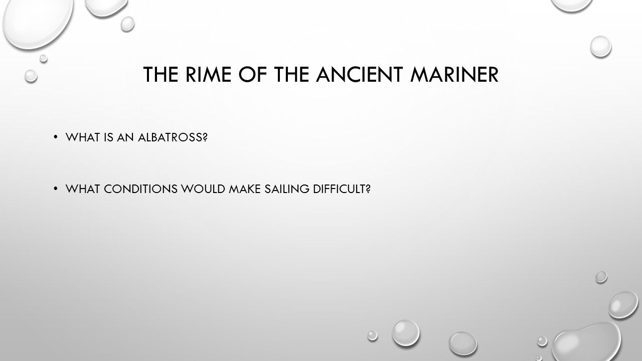 The rime of the ancient mariner warm up what are the major 3 the rime of the ancient mariner what is an albatross biocorpaavc Images