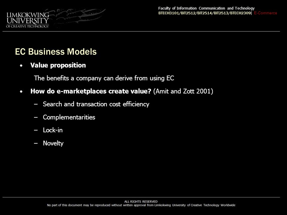 EC Business Models Value proposition The benefits a company can derive from using EC How do e-marketplaces create value.