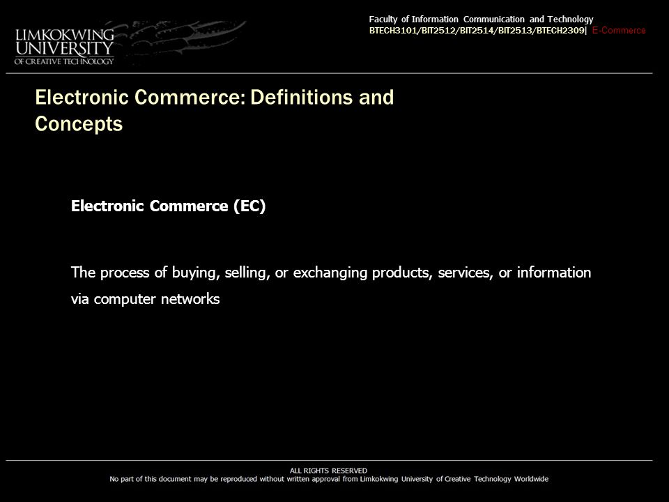 Networks for EC Corporate portal A major gateway through which employees, business partners, and the public can enter a corporate Web site Faculty of Information Communication and Technology BTECH3101/BIT2512/BIT2514/BIT2513/BTECH2309 | E-Commerce