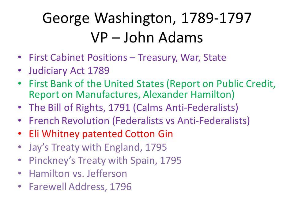 George Washington, 1789 1797 VP U2013 John Adams First Cabinet Positions U2013  Treasury,