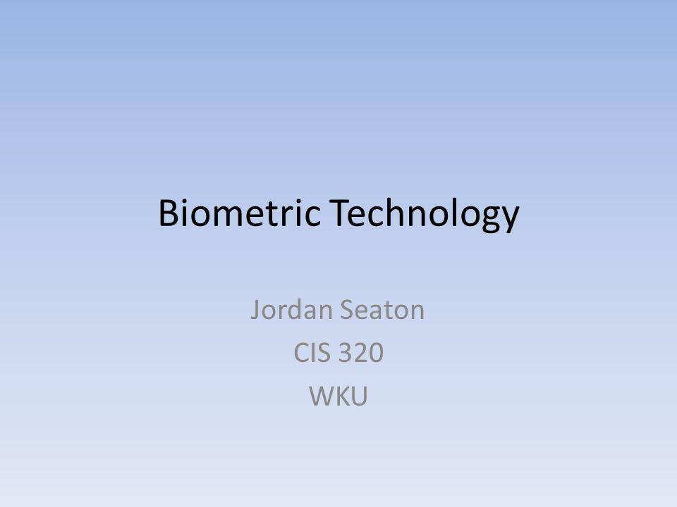 biometric technology seaton cis wku essay questions  1 biometric technology seaton cis 320 wku