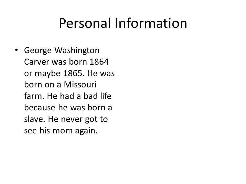 Biography of George Washington Carver By Morgan Hough. - ppt download