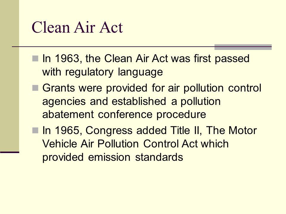 clean air act essay Environmental protection agency - the clean air act amendments | 1001621.