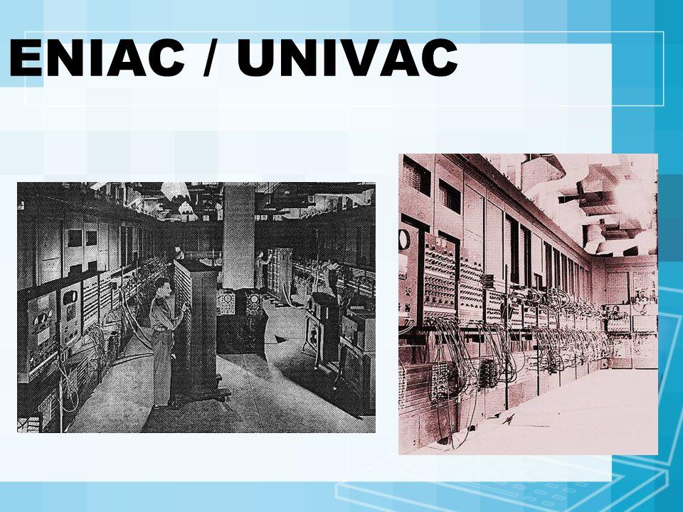 ENIAC / UNIVAC
