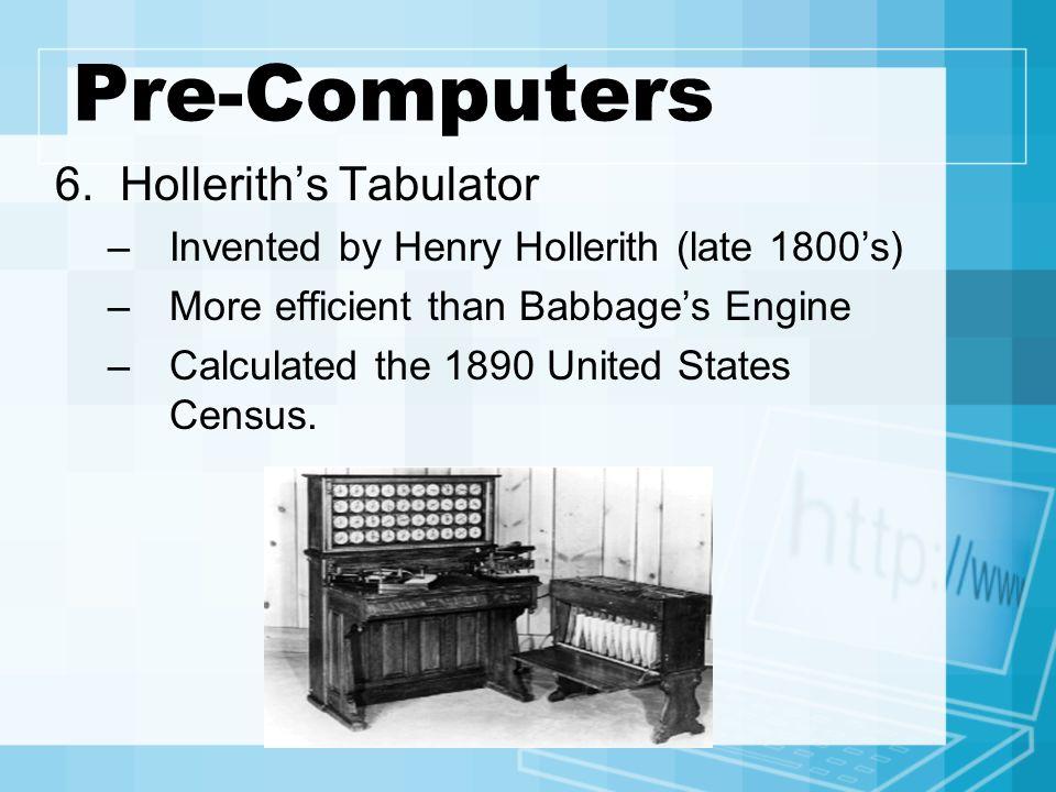 Pre-Computers 6.