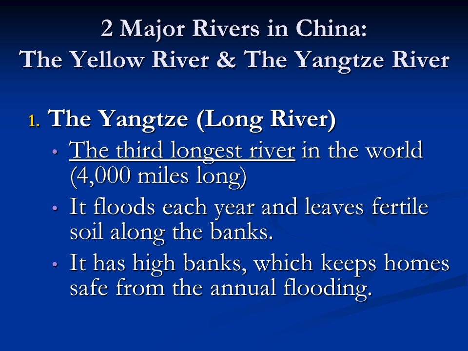 Major Rivers In China The Yellow River The Yangtze River - What is the third largest river in the world