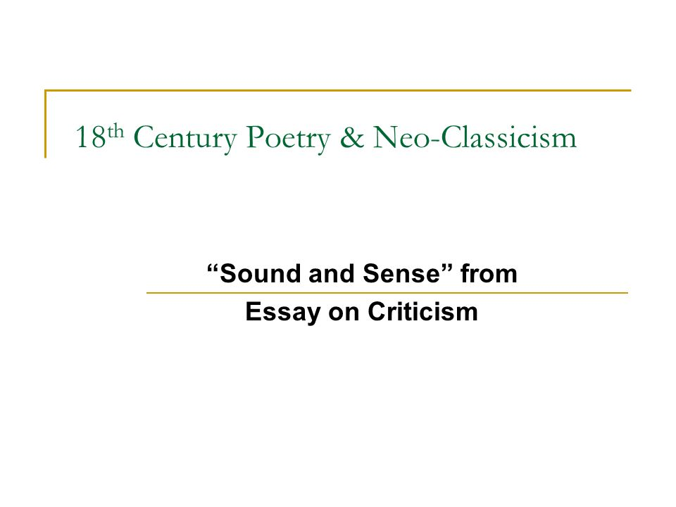 "th century poetry neo classicism ""sound and sense"" from essay  1 18"