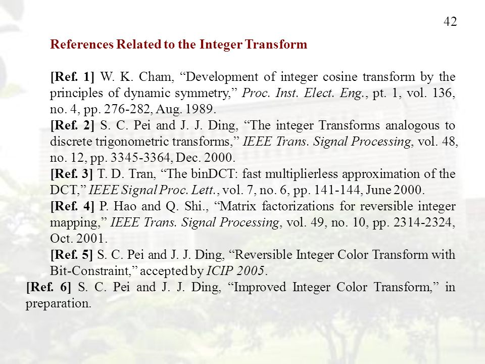 42 References Related to the Integer Transform [Ref.