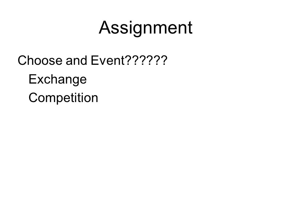 Assignment Choose and Event Exchange Competition