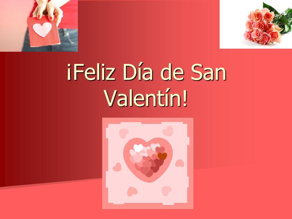 1 ¡Feliz Día De San Valentín!