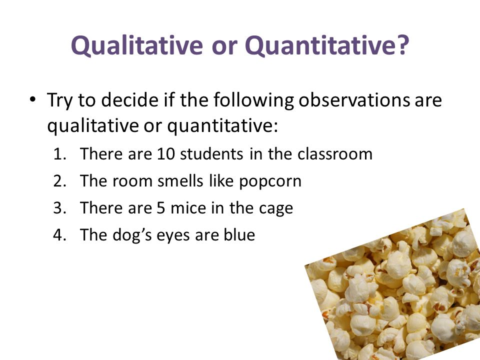 Qualitative and Quantitative Observations. Observations An ...