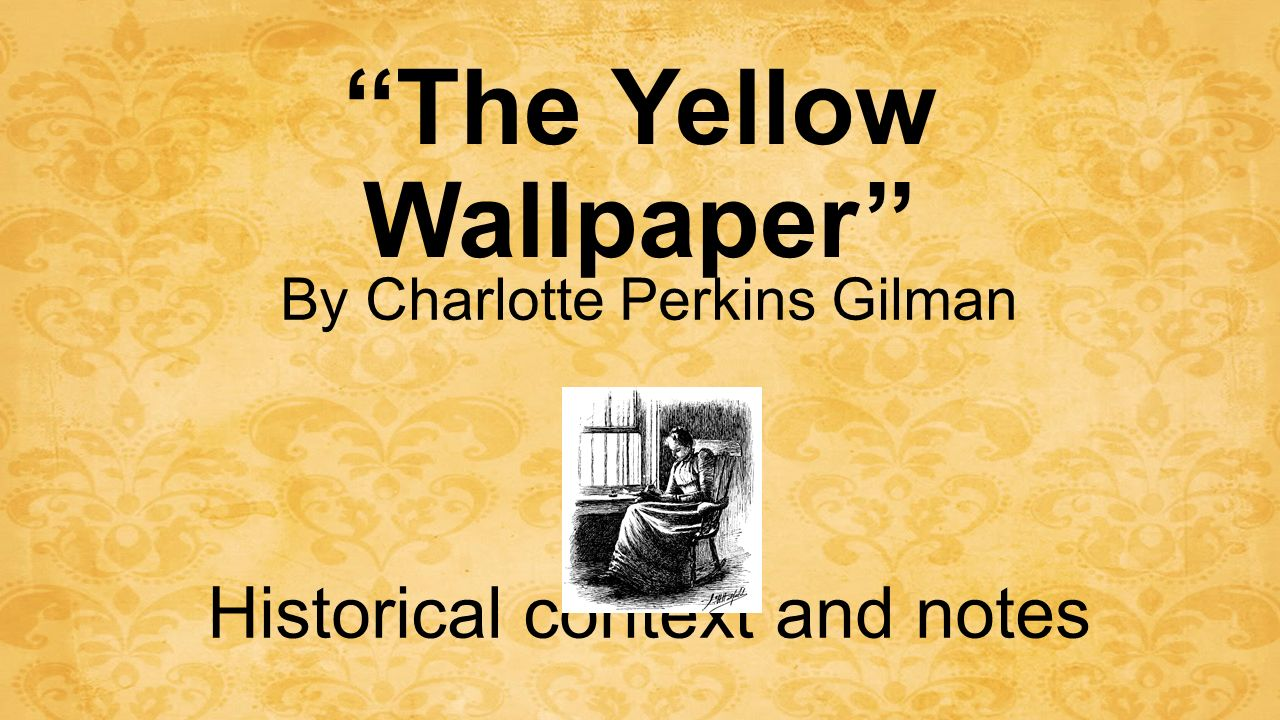 an analysis of the gothic traits in the yellow wall paper by charlotte perkins gilmans A list of important facts about charlotte perkins gilman's the yellow wallpaper, including setting, climax, protagonists, and antagonists.